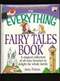 Everything Fairy Tales Book, Amy Peters, 0613793145