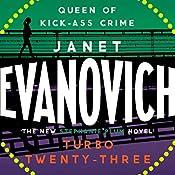 Turbo Twenty-Three: Stephanie Plum, Book 23 | Janet Evanovich