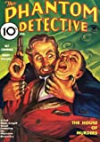 img - for Phantom Detective - 02/35: Adventure House Presents: book / textbook / text book