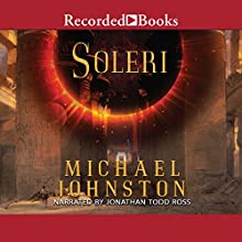 Soleri Audiobook by Michael Johnston Narrated by Jonathan Todd Ross