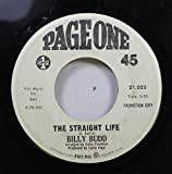 BILLY BUDD 45 RPM THE STRAIGHT LIFE / ALICE LONG (YOU'RE STILL MY FAVORITE GIRLFRIEND)