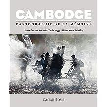 Cambodge: Cartographie de la mémoire (L'ASIATHEQUE-MA) (French Edition)
