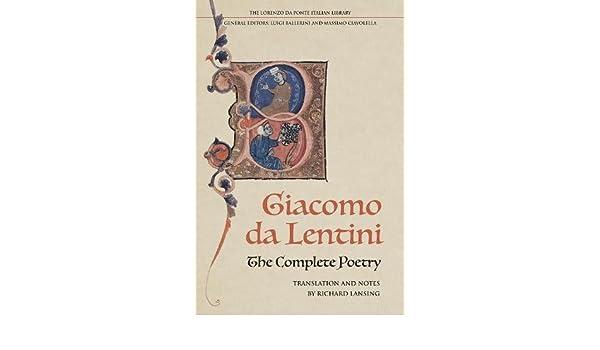 The Complete Poetry of Giacomo da Lentini Lorenzo Da Ponte ...