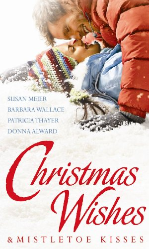 book cover of Christmas Wishes & Mistletoe Kisses