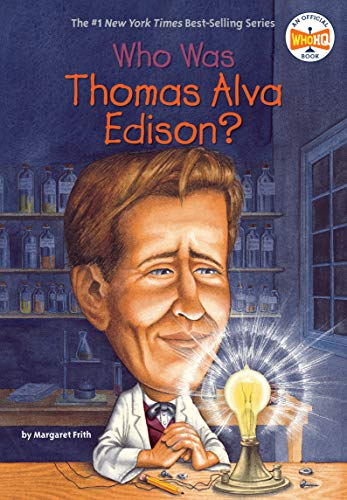 Who Was Thomas Alva Edison? ()