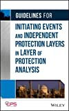 img - for Guidelines for Initiating Events and Independent Protection Layers in Layer of Protection Analysis book / textbook / text book