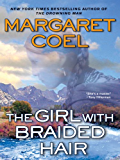 The Girl with Braided Hair (A Wind River Mystery Book 13)