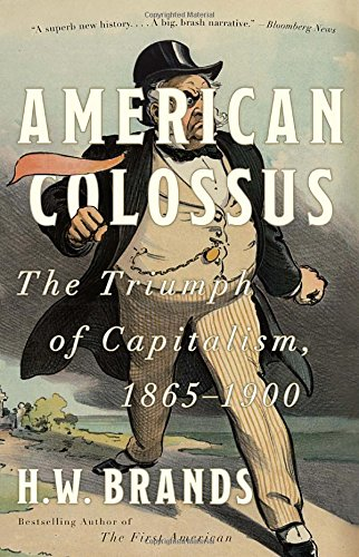 American Colossus Triumph Capitalism 1865 1900 product image