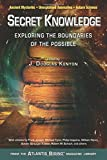 Considered by many to be the magazine of record for ancient mysteries, unexplained anomalies, and future science, Atlantis Rising® provides some of the most astounding reading to be found anywhere.   Editor J. Douglas Kenyon has culled from the pa...