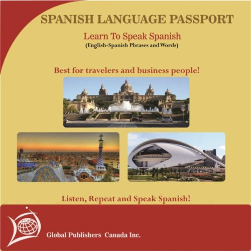 (Learn to Speak Spanish: English-Spanish Phrase and Word Audio Book)