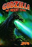 Godzilla: Past, Present, Future