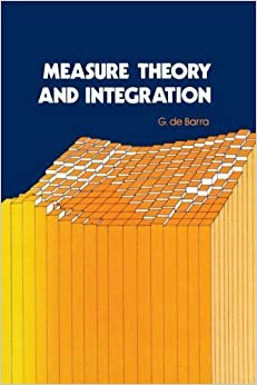 Book Measure theory and Integration, Second Edition by G De Barra (2003-07-15)