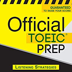 Official TOEIC Prep - Listening Strategies