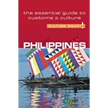 Philippines - Culture Smart!: the essential guide to customs & culture by Graham Colin-Jones (2006-09-05)