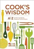 Cook's Wisdom, Williams-Sonoma Staff, 1616284560