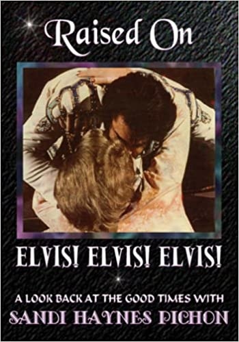 Download Raised on Elvis! Elvis! Elvis! PDF, azw (Kindle), ePub, doc, mobi