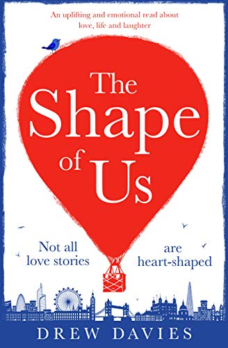 (The Shape of Us: A hilarious and emotional page turner about love, life and)