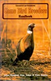 Game Bird Breeders Handbook, Allen Woodard and Pran Vohra, 0888393113