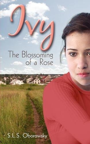 Ivy: The Blossoming of a Rose PDF Text fb2 book