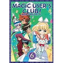 Magic Users Club! V.6  A Magic Kiss