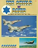 Shield of David: Israeli Air Force into the 1990s (Firepower Pictorial Special 2000)