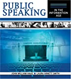 Public Speaking in the Information Age, Haas, John and Smith, Laura Arnett, 0757525644