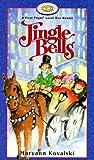 Jingle Bells, Maryann Kovalski, Kovalski Maryann, 155041383X