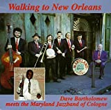 Walking To New Orleans : Dave Bartholomew Meets The Maryland Jazz Band Of Cologne