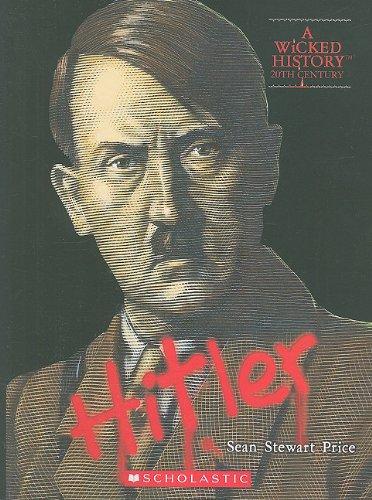 Adolf Hitler (Wicked History (Paperback))