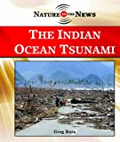 The Indian Ocean Tsunami, Greg Roza, 1404235388
