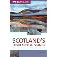 SCOTLANDS HIGHLANDS AND ISLANDS