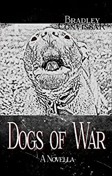 Dogs of War by [Convissar, Bradley]