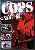 Cops - Shots Fired