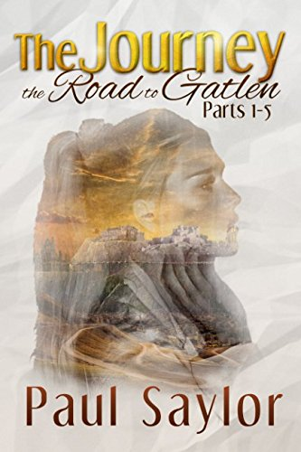 Read Online The Journey: The Road To Gatlen, Parts 1-5 pdf