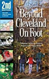 Beyond Cleveland on Foot, Patience Cameron Hoskins and Rob Bobel, 188622840X