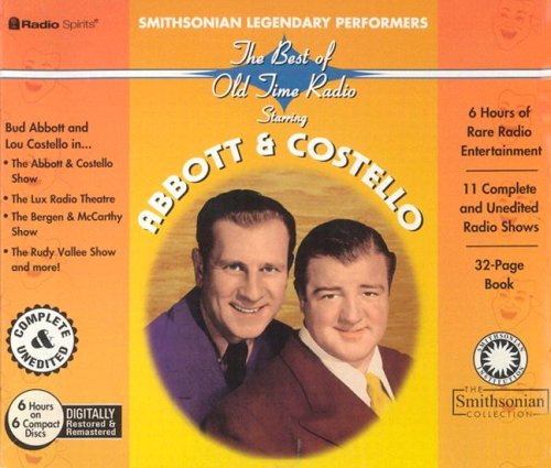 Legendary Performer - Smithsonian Legendary Performers: Abbott & Costello (Radio Spirits and the Smithsonian)