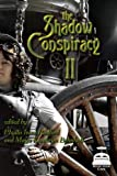 Front cover for the book The Shadow Conspiracy II by Amy Sterling Casil