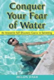 Conquer Your Fear of Water, Melon Dash, 1420864440