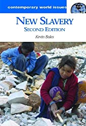 New Slavery: A Reference Handbook (Contemporary World Issues)