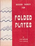 Design Tables for Folded Plates, Varyani, U. H. and Taneja, K. N., 0880652241