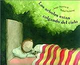 Los Arboles Estan Colgando del Cielo, Jorge Argueta, 0888995105