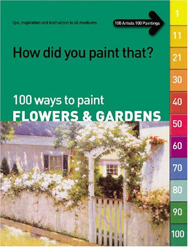 100 Ways to Paint Landscapes (How Did You Paint That?) (volume 1)