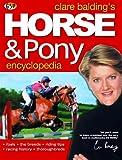 Clare Balding's Horse & Pony Encyclopedia