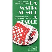 MAFIA SE MET À TABLE (LA)