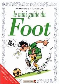 Mini-guide du foot en BD par  Gaston