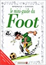 Mini-guide du foot en BD par Gaston
