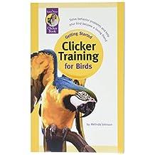 Karen Pryor, Getting Started: Clicker Training for Birds Kit