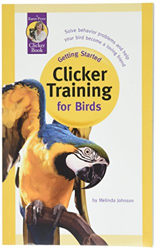 Karen Pryor, Getting Started: Clicker Training for Birds Kit by Karen Pryor Clicker Training