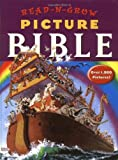 Read-N-Grow Picture Bible: A 1,872-Picture Adventure from Creation to Revelation by Libby Weed (2003-04-29)