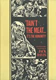 """""""'Taint The Meat...It's The Humanity!"""" and Other Stories (The EC Comics Library)"""